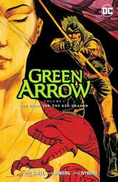 Green Arrow Vol. 8: The Hunt for the Red Dragon: Volume 8, Issues 63-72