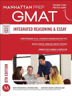 GMAT Integrated Reasoning and Essay
