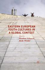 Eastern European Youth Cultures in a Global Context