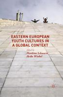 Eastern European Youth Cultures in a Global Context PDF