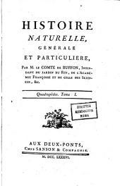 Histoire naturelle, generale et particuliere, par m. le comte De Buffon, intendant du jardin du roi, ... Tomo 1. [-43.!: Quadrupedes. Tome 1, Volume32