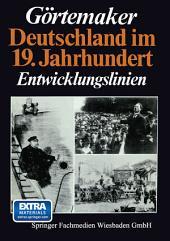 Deutschland im 19. Jahrhundert: Entwicklungslinien, Ausgabe 3