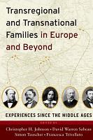 Transregional and Transnational Families in Europe and Beyond PDF