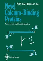 Novel Calcium-Binding Proteins: Fundamentals and Clinical Implications