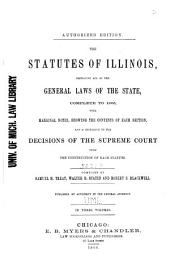 The Statutes of Illinois: Embracing All of the General Laws of the State, Complete to 1865, with Marginal Notes, Showing the Contents of Each Section, and a Reference to the Decisions of the Supreme Court Upon the Construction of Each Statute, Volume 2