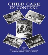 Child Care in Context: Cross-cultural Perspectives