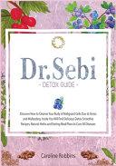 Dr. Sebi Detox Guide ( Diet )