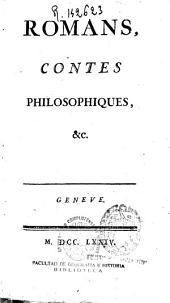 Romans, contes philosophiques, etc