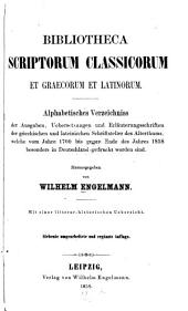 Bibliotheca scriptorum classicorum et graecorum et latinorum: Scriptores latini