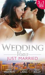 Wedding Vows: Just Married: The Ex Factor / What Happens in Vegas... / Another Wild Wedding Night