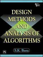DESIGN METHODS AND ANALYSIS OF ALGORITHMS PDF