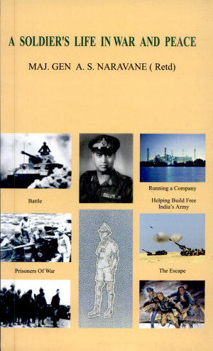 A Soldier s Life in War and Peace