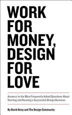 Work for Money  Design for Love PDF