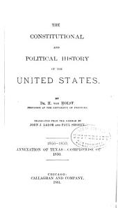 The Constitutional and Political History of the United States: Volume 3