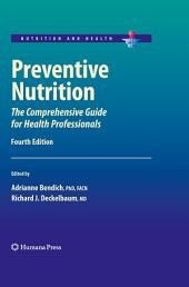 Preventive Nutrition: The Comprehensive Guide for Health Professionals, Edition 4