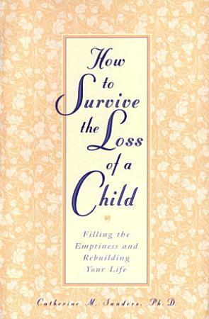 How to Survive the Loss of a Child PDF
