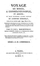 Voyage en Morée, à Constantinople, en Albanie et dans plusieurs autres parties de l'Empire othoman pendant les années 1798, 1799, 1800 et 1801 ...