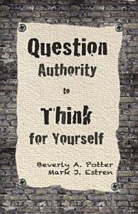 Question Authority  Think for Yourself PDF
