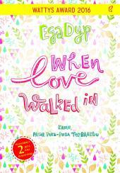 When Love Walked In: Kamu, Pacar Pura-Pura Terbaikku