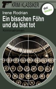 Krimi Klassiker   Band 7  Ein bisschen F  hn und du bist tot PDF