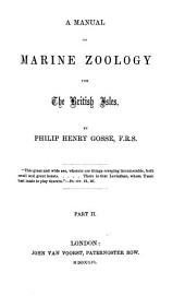 A Manuel of Marine Zoology for the British Isles: Volume 2