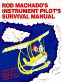 Rod Machado s Instrument Pilot s Survival Manual PDF
