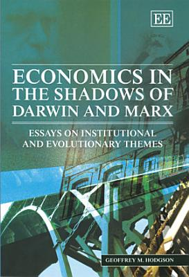 Economics in the Shadows of Darwin and Marx PDF