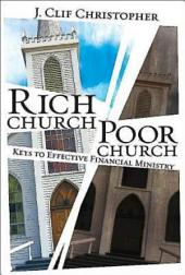 Rich Church, Poor Church: Keys to Effective Financial Ministry