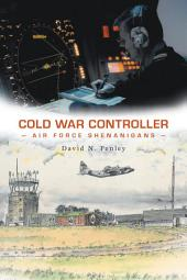 Cold War Controller: Air Force Shenanigans