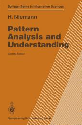 Pattern Analysis and Understanding: Edition 2