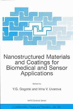 Nanostructured Materials and Coatings for Biomedical and Sensor Applications PDF