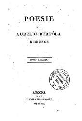 Poesie di Aurelio Bertola riminese tomo primo \-sesto!: 2