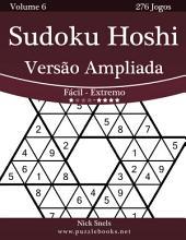 Sudoku Hoshi Versão Ampliada - Fácil ao Extremo - Volume 6 - 276 Jogos