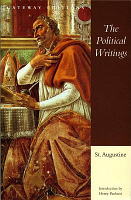 The Political Writings of St  Augustine