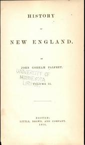 History of New England: Volume 2