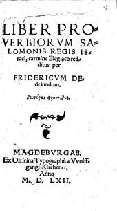Liber Proverbiorum Salomonis Regis Israel: carmine Elegiaco redditus