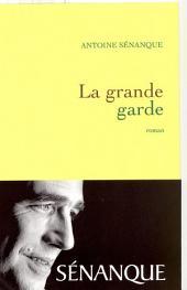 La grande garde Prix Académie Médecine 2007