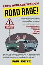 Let's Declare War on Road Rage!