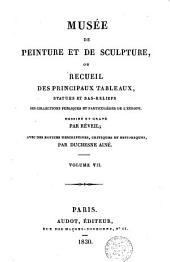 Museum of painting and sculpture or collection of the principal pictures, statues and bas-reliefs: Volume 7