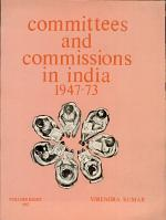 Committees and Commissions in India, 1947-73