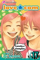 Love★Com, Vol. 17: Final Volume!