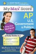 My Max Score AP U S  Government   Politics