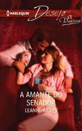 A amante do senador