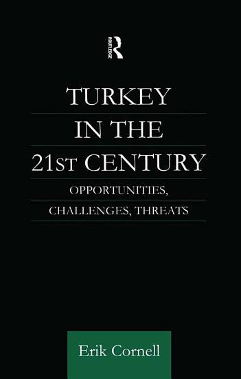 Turkey in the 21st Century PDF
