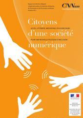 Inclusion numérique: Citoyens d'une société numérique – Accès, Littératie, Médiations, Pouvoir d'agir: pour une nouvelle politique d'inclusion