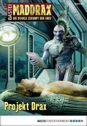 Maddrax - Folge 380: Projekt Drax