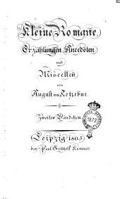 Kleine Romane, Erzä̈hlungen, Anecdoten und Miscellen von August von Kotzebue. Erstes [- seehstes] Bändshen: Band 2