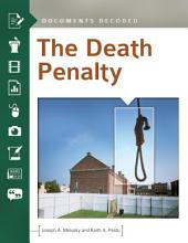 The Death Penalty: Documents Decoded: Documents Decoded