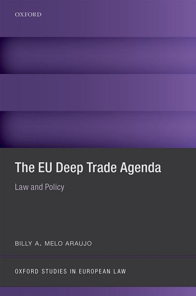 The EU Deep Trade Agenda Pdf Book