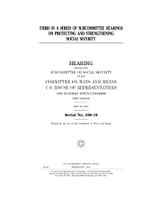 Third in a series of subcommittee hearings on protecting and strengthening Social Security